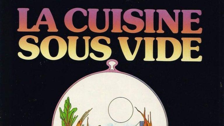 La cuisine sous vide - Georges Pralus - Le livre