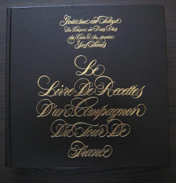 Le livre de recettes d'un Compagnon du Tour de France