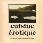La cuisine érotique - Le livre