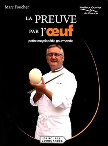 La preuve par l'oeuf, le livre de Marc Foucher