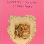 Recettes coquines et libertines – Le livre