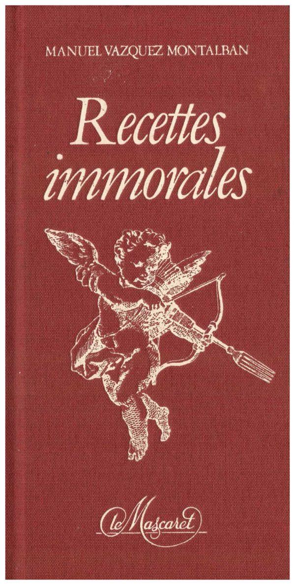Recettes immorales – Le livre